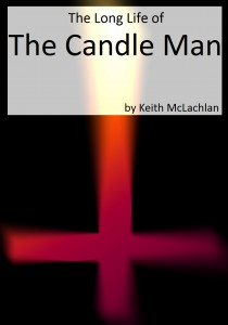 The Long Life of the Candle Man